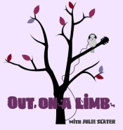 Out on a Limb with Julie Slater